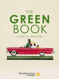 "Tell Your Kids About the REAL ""Green Book"": Watch ""The GreenBook: Guide to Freedom"" on the Smithsonian Channel"