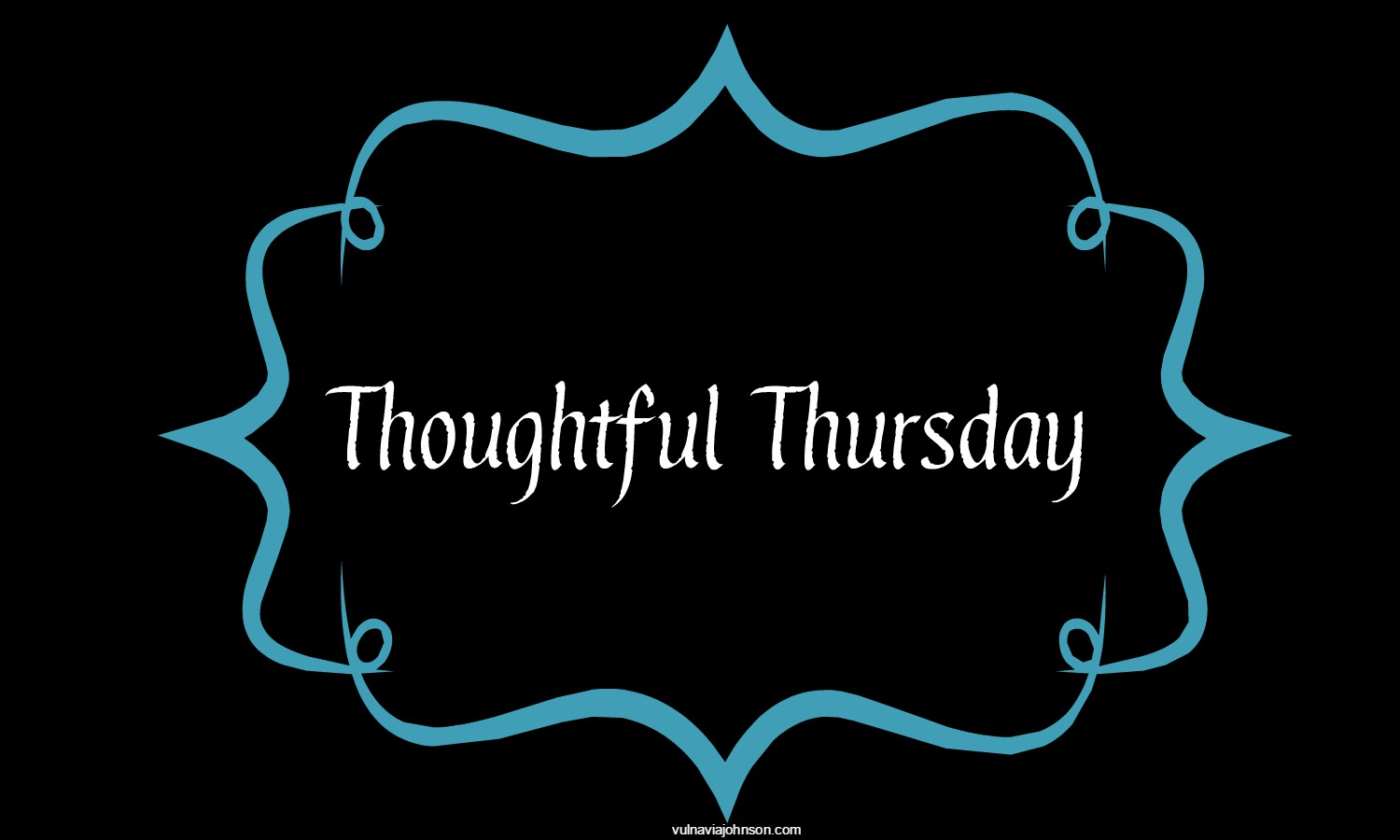 Thoughtful Thursday:  Monday Holiday Edition