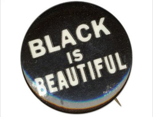 Remind Your Children: Black is Beautiful
