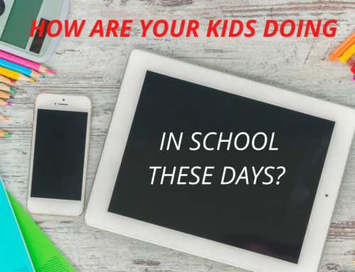 How Are Your Kids Doing in School These Days?