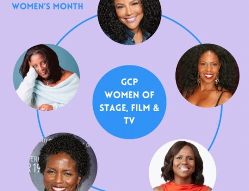 Celebrating the GCP Podcast Women of Stage Screen and TV!!