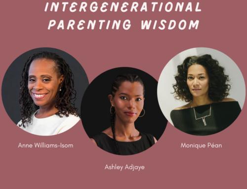 Intergenerational Parenting Wisdom Helps Us All